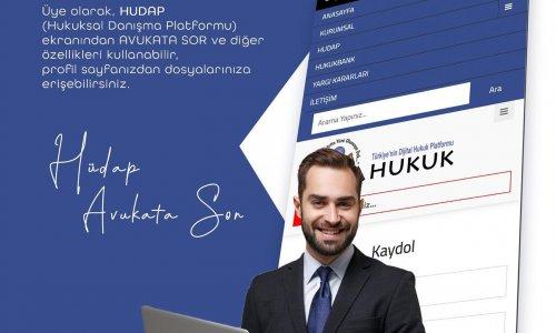 Online Hukuksal Danışma Platformu (HUDAP) hizmet vermeye başlamıştır.